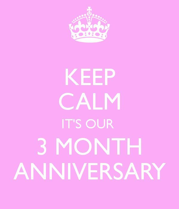 KEEP CALM IT'S OUR 3 MONTH ANNIVERSARY | Country love <3 ...