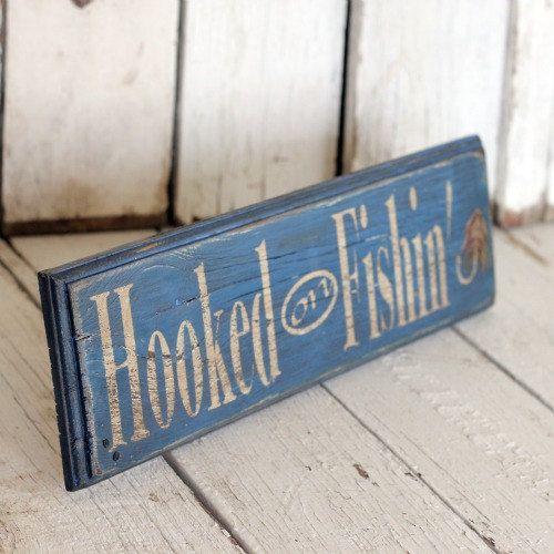 Hooked On Fishing Reclaimed Painted And Distressed Wood Sign Rustic Home Decor Wall Art Man Cave Decor
