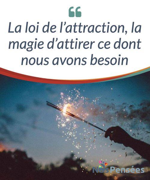 La loi de l'attraction, la magie d'attirer ce dont nous avons besoin  Selon la loi de #l'attraction, une énergie émise d'une manière concrète attirera une autre énergie identique à celle qui est projetée. C'est-à-dire que les forces #naturelles de l'ordre sont basées sur un #magnétisme que nous générons et que nous projetons.  #Emotions