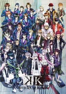 K: Return of Kings anime | Watch K: Return of Kings anime online in high quality