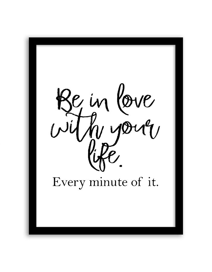 Free Printable Be In Love With Your Life Art from @chicfetti - easy wall art diy