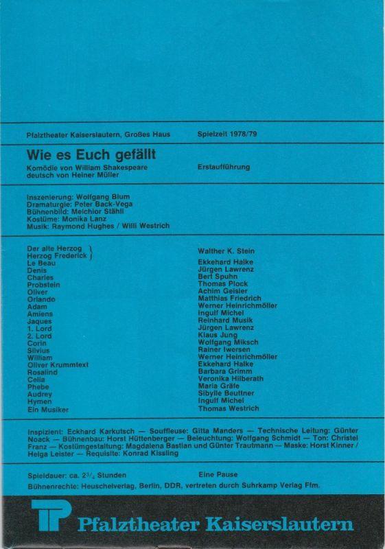 Pfalztheater Kaiserslautern, Wolfgang Blum, Peter Back-Vega Programmheft WIE ES EUCH GEFÄLLT. Komödie von William Shakespeare. Spielzeit 1978 / 79 Heft 5 – Gaby