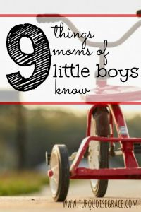 As a mom of all boys, I'd like to think I know a thing or two about them. And if you're a mom of a boy, with these 9 things, you might know a little something about what I'm talking about...