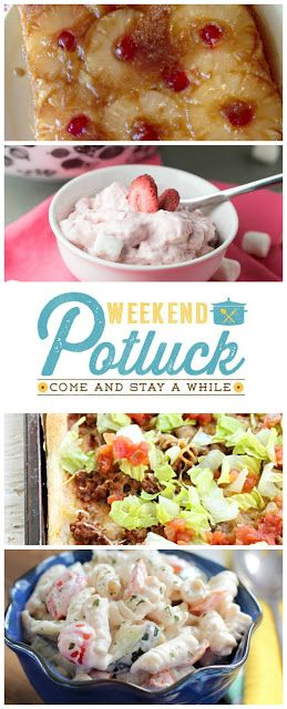 Recipes featured at Weekend Potluck #271 at Served Up With Love include Vintage Pineapple Upside Down Cake, Strawberry Fluff, Taco Pizza, and Ranch Pasta Salad. www.servedupwithlove.com