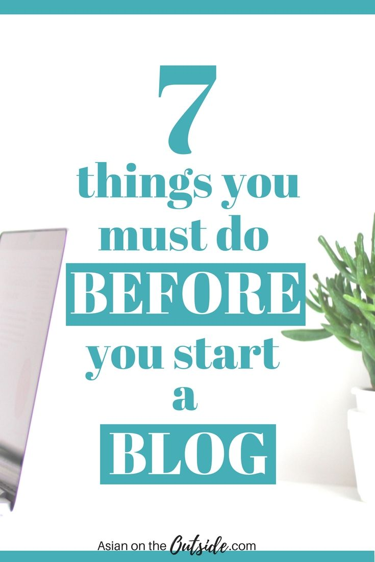 "When I first started blogging, I had no idea what I was doing. As the Mother of a few failed blogs, I think I have found the ""secret sauce"" to make any blog successful. These are the 7 things that you should do before you start your blog to make it successful from day one. This post details steps to build an infrastructure for your blog!"