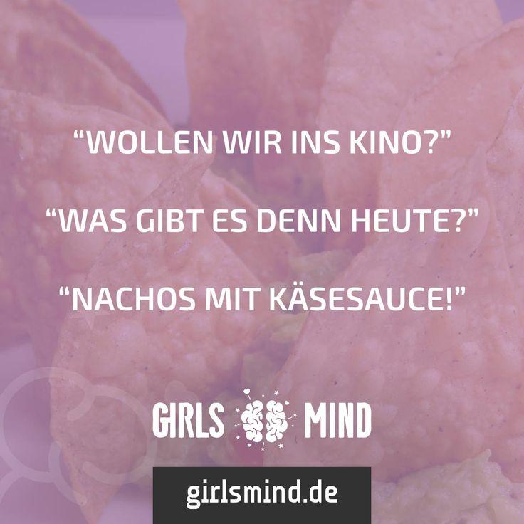 Heute Abend schon was vor? ;)  Mehr Sprüche auf: www.girlsmind.de  #kino #date #essen #nachos #käse #käsesauce #popcorn #film #abend #wochenende #hunger
