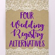 4 Wedding Registry Alternatives | Not excited to get a blender for your wedding? Check out these four online wedding registry alternatives to free up gift options for you and your wedding guests on our blog!