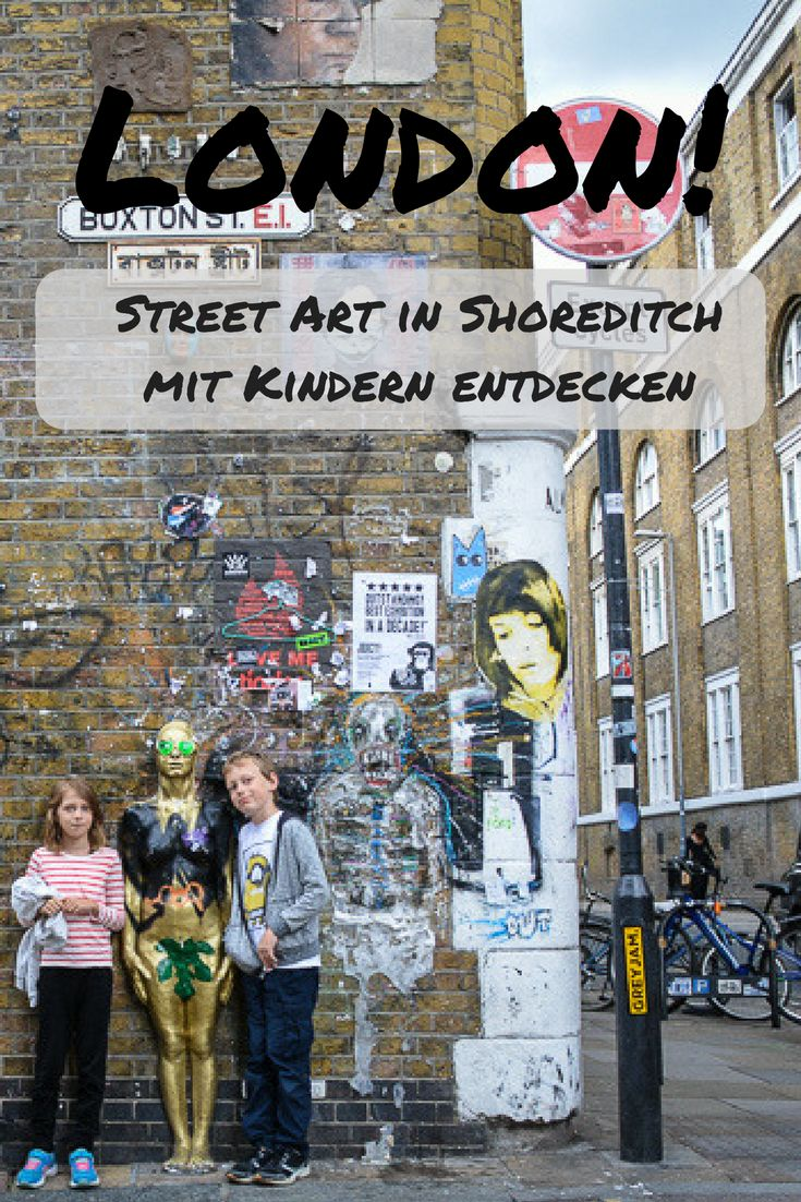 London Street Art: Auf Erkundungstour in Shoreditch mit Kindern (scheduled via http://www.tailwindapp.com?utm_source=pinterest&utm_medium=twpin)
