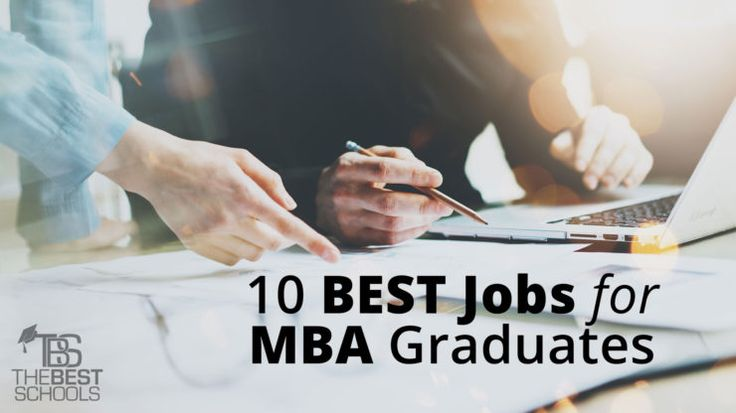 Best Careers for MBA Graduates