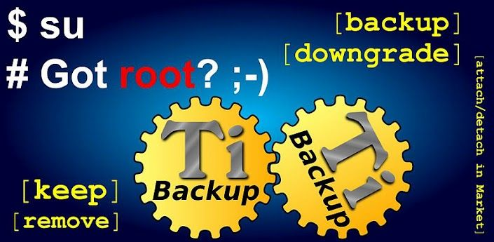 Titanium Backup ★ root