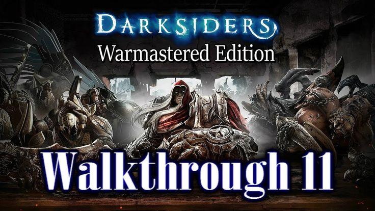 Darksiders Warmastered Edition - (Walkthrough 11) (Ps4 Pro)