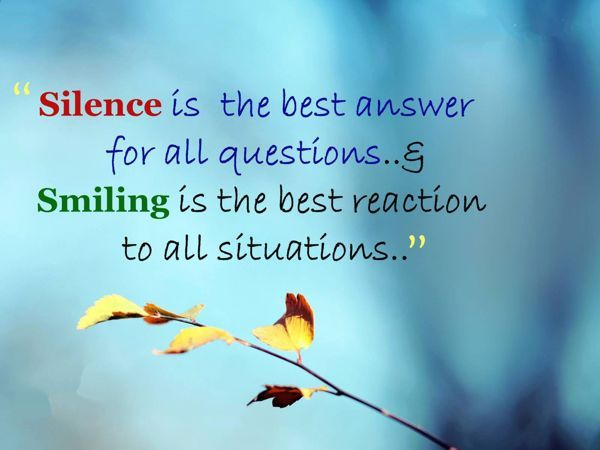 cool Life Quotes: Why Should You Silence to Keep Smiling? Tips to Stay Positive