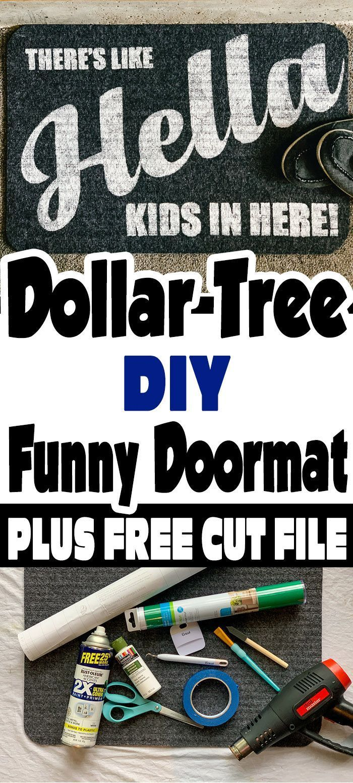 Dollar Tree Diy Funny Doormat With Free Cut File -…