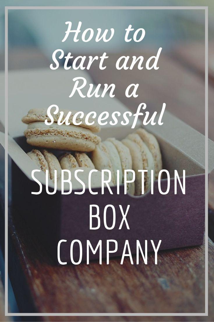 HOW TO START A SUBSCRIPTION BOX BUSINESS EBOOK The essential guide to all aspects of starting a subscription box company #smallbusiness #startups