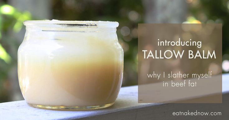Introducing Tallow Balm. Or: why I slather myself in beef fat