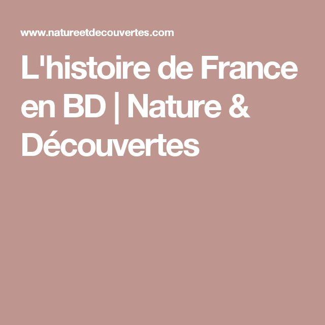 L'histoire de France en BD | Nature & Découvertes