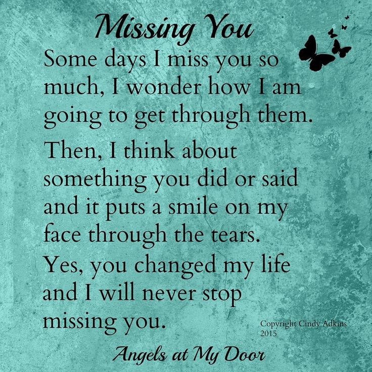 Missing Loved Ones Who Have Died Quotes: 51 Best Thinking Of A Loved One Who Has Passed On Over To