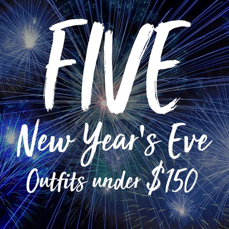 Get ready to send off 2017 in style with 5 New Year's Eve Outfits you can pick up for under $150!