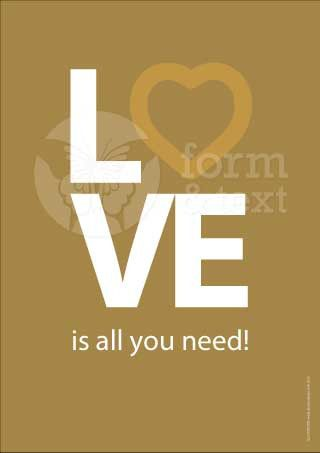 Love is all you need! Art Print | Shop this product here: spreesy.com/formotext/3 | Shop all of our products at http://spreesy.com/formotext    | Pinterest selling powered by Spreesy.com