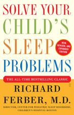Photo PDF Solve Your Child's #Sleep Problems: Revised Edition by Richard Ferber by Richard Ferber