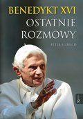 Benedykt XVI. Ostatnie rozmowy-Seewald Peter