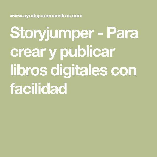 Storyjumper - Para crear y publicar libros digitales con facilidad