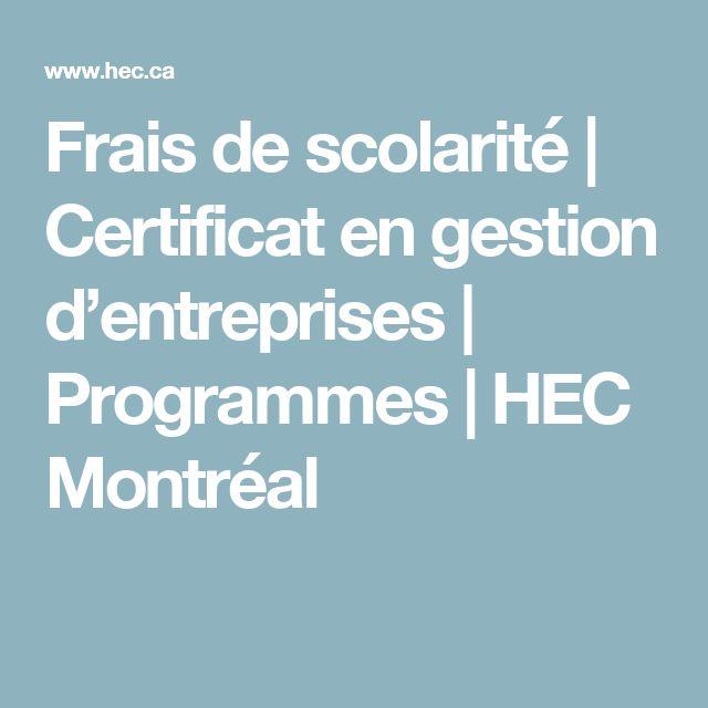Frais de scolarité   Certificat en gestion d'entreprises   Programmes   HEC Montréal