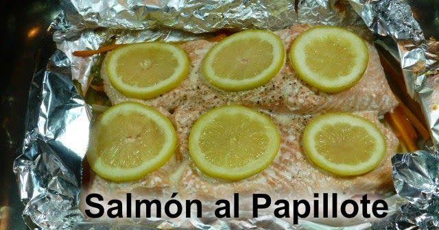 SALMÓN AL PAPILLOTE. Riquísima receta de pescado, además no te creerás lo fácil que es de hacer. Toma nota!!