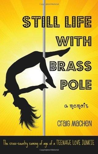 Still Life With Brass Pole by Craig Machen, http://www.amazon.com/gp/product/146108900X/ref=cm_sw_r_pi_alp_9V4tqb11K559BFree Kindle, Craig Machen, Dreams, Free Ebook, Still Life, Camps, Brass Pole, Kindle Book, Alps