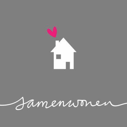 Grijze samenwoonkaart met huisje en roze hartje en samenwonen geschreven. Pas de tekst binnenin zelf aan. Verhuizen verhuiskaart.