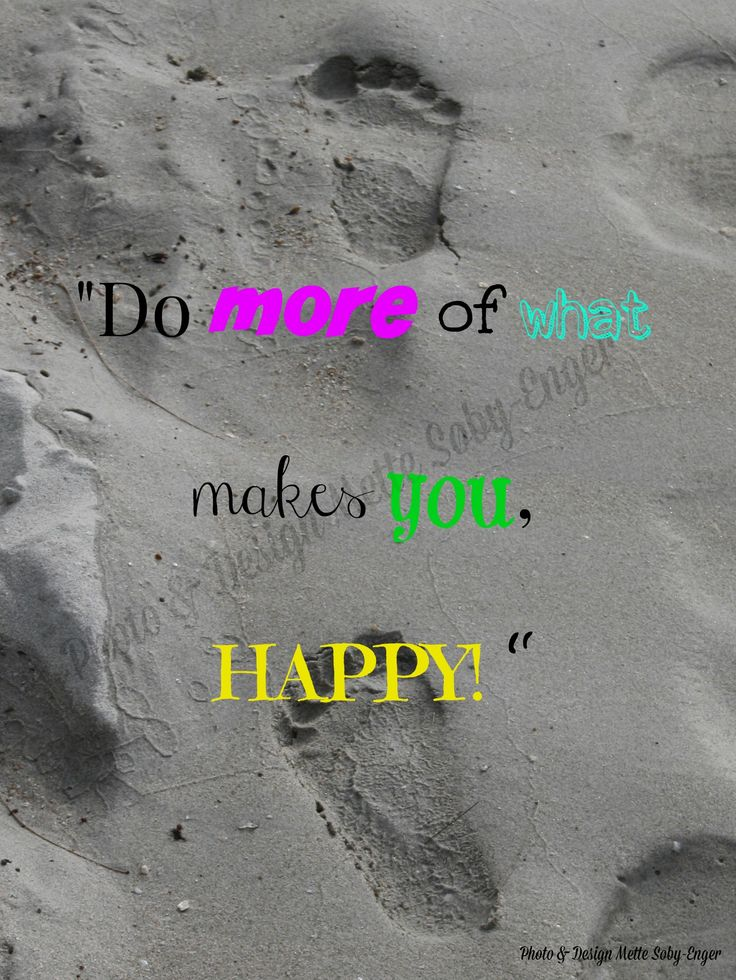 Quotes, Found this quote for my sandy picture beachy mood  Photo: Mette Søby-Enger