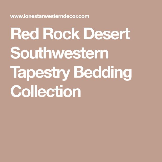 Red Rock Desert Southwestern Tapestry Bedding Collection