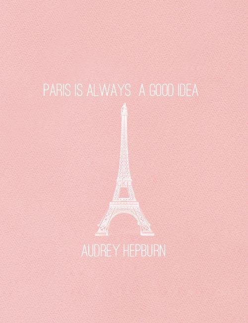Paris is always a good idea: classy  calllmeclassy.tumblr.com/post/