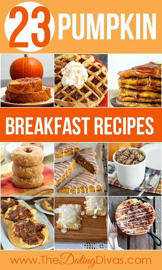 Yummy pumpkin breakfast recipes for the fall.  I want to try them ALL! www.TheDatingDivas.com