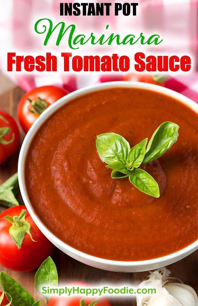 Instant Pot Marinara Fresh Tomato Sauce recipe makes a big