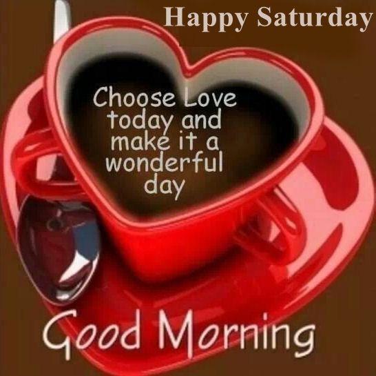 Good Morning, Happy Saturday good morning saturday saturday quotes good morning quotes happy saturday good morning saturday quotes…