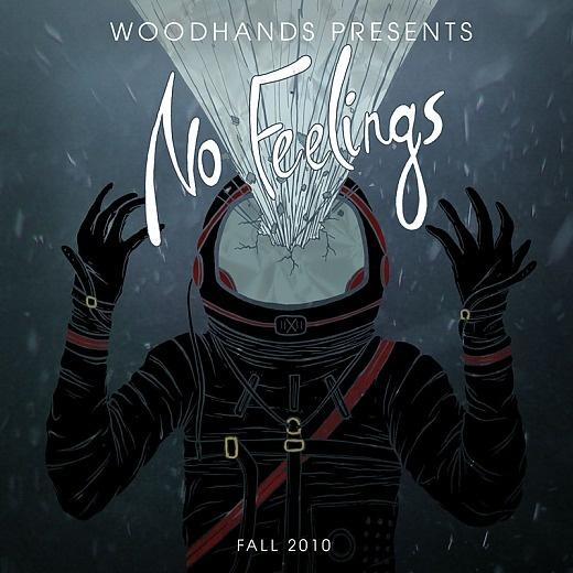 WOODHANDS - No Feelings Mixtape