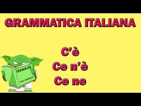 Click to Watch > 30. Grammatica italiana - Cè, ce nè e ce ne in HD