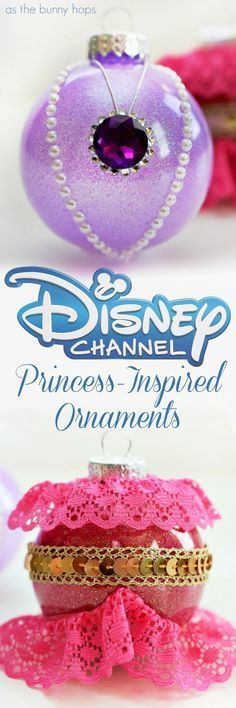 Make your own easy and fun Disney Channel Princess-Inspired ornaments for Christmas featuring Sofia the First and Elena of Avalor!
