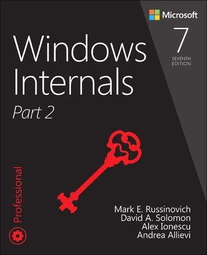 DOWNLOAD PDF] Windows Internals, Part 2 (7th Edition) Free