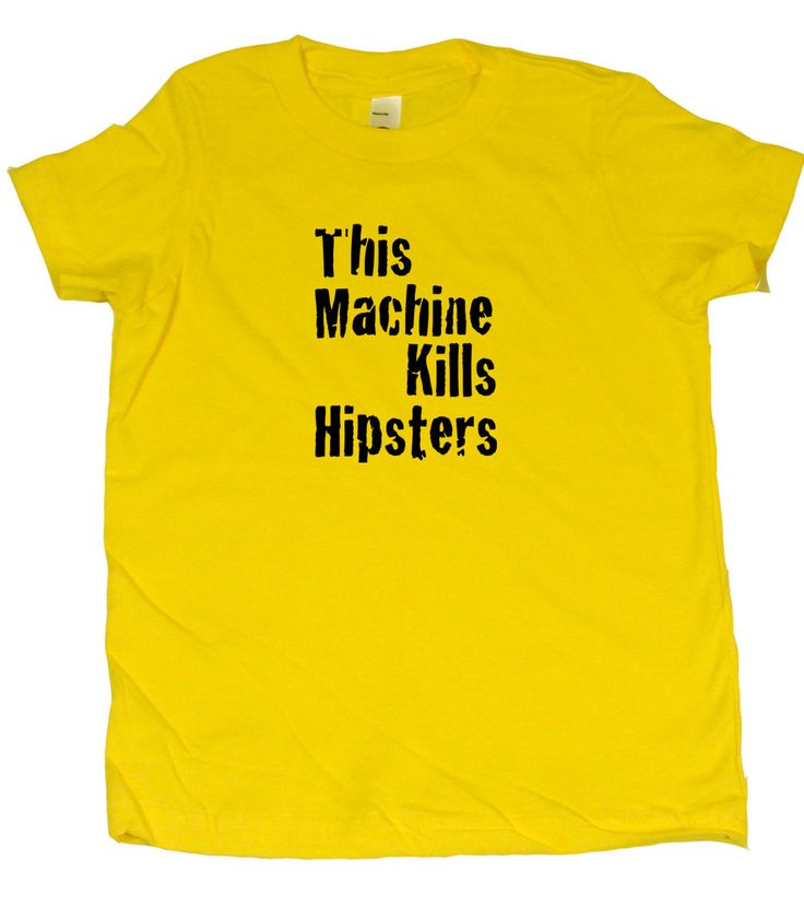 This Machine Kills Hipsters Toddler T-Shirt