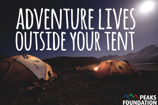 Adventure lives outside your tent!
