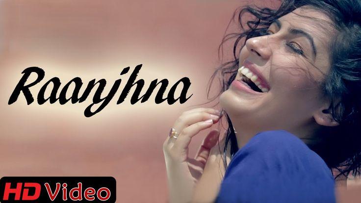 Raanjhna - Punjabi Love Song ft. Bips Kay    Official Video    New Punjabi Songs 2014