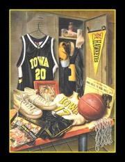 A Hawkeye Legacy Iowa Basketball