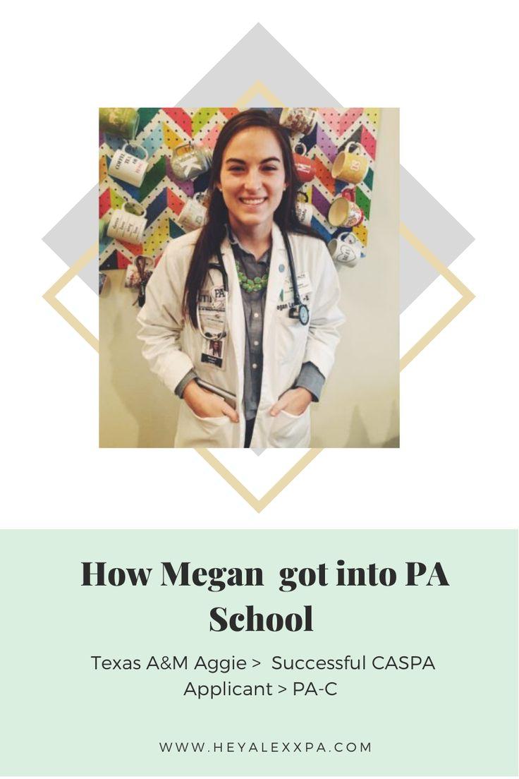 How megan got into pa school a physician