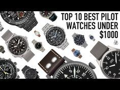 Top Best 10 Pilot Watches Under $1000 – Oris, Sinn, Hamilton, Citizen, Fortis, Stowa & More
