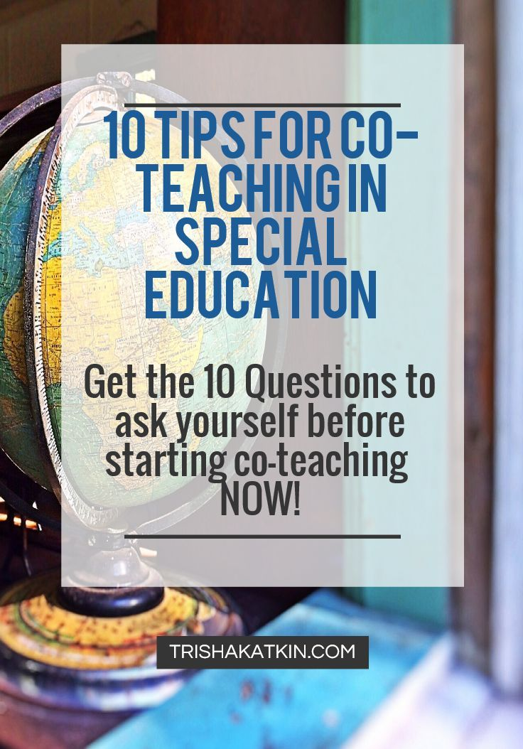 Co-teaching in special education is on the rise. If you haven't had to do it before, you will soon. Prepare yourself with these great tips and questions to ask yourself before starting in your co-teaching endeavor, and have the best year yet! TRISHAKATKIN.COM