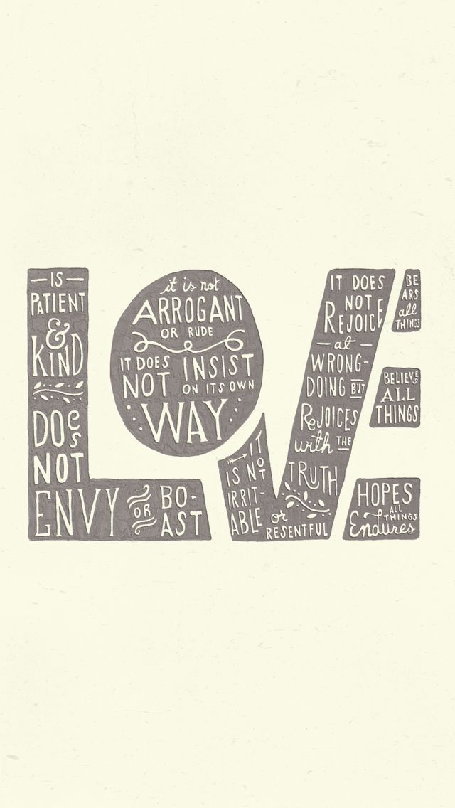 Love / 1 Corinthians 13:4-7