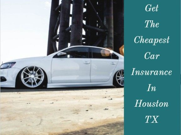 Cheap Car Insurance Houston Compared Auto Insurance Rates In The