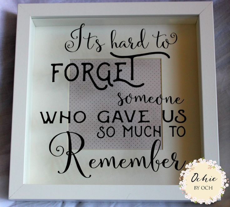 Memorial frame, sentimental keepsake box frame with a lovely quote. Rememberance frame. It's hard to forget someone who gave us so much by OchiebyOch on Etsy